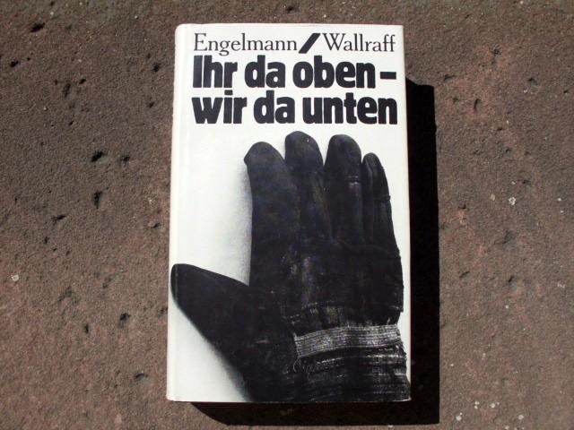 Ihr da oben - wir da unten. Mit Schwarzweißabbildungen im Text. Schutzumschlag von Hannes Jähn.