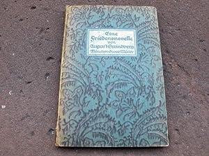 Eine Friedensnovelle. Aus dem Schwedischen übertragen von: Strindberg, August