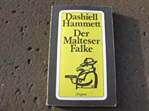 "Der Malteser Falke. ""The Maltese Falcon"". Roman.: Hammett, Dashiell"