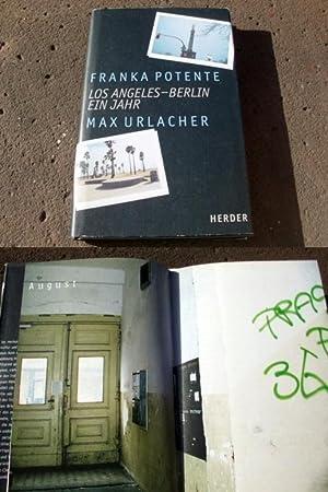 Los Angeles - Berlin. Ein Jahr. Mit: Potente, Franka; Urlacher,