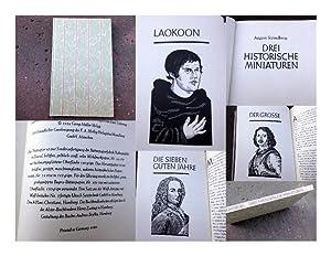 Drei historische Miniaturen. Laokoon. Der Große. Die: Strindberg, August