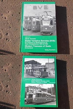 Basler Verkehrs-Betriebe (BVB). Ein Fotobuch zur Modernisierung: Jeanmaire, Claude