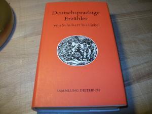 Deutschsprachige Erzähler. Von Schubart bis Hebel. Mit: Pilling, Dieter (Hrsg.)