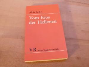 Vom Eros der Hellenen. (= Kleine Vandenhoeck-Reihe: Lesky, Albin