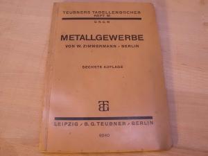 Metallgewerbe. Teubners Tabellenbücher Heft M.: Zimmermann, W.