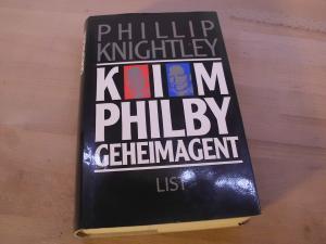 Kim Philby. Geheimagent. Deutsch von Udo Rennert: Knightley, Phillip