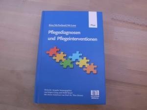 Pflegediagnosen und Pflegeinterventionen. Deutsche Ausgabe herausgegeben von: Kim, Mi Ja;