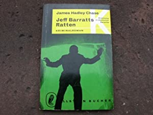 """Jeff Barratts Ratten. """"Figure it out for: Chase, James Hadley"""