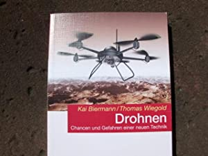 Drohnen. Chancen und Gefahren einer neuen Technik. Mit zahlreichen Schwarzweißabbildungen. (=...