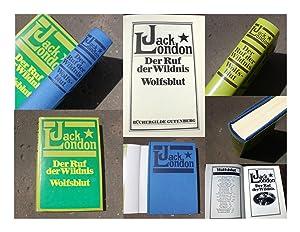 Der Ruf der Wildnis. Wolfsblut. Zwei Romane: London, Jack (d.