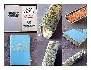 Die Insel Berande. Roman. Einzig berechtigte Übersetzung: London, Jack (d.