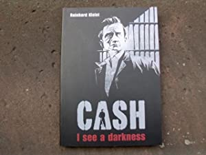 CASH - I see a darkness. Von: Kleist, Reinhard