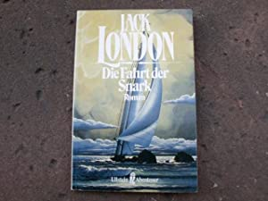 "Die Fahrt der Snark. ""The Cruise of: London, Jack (d."