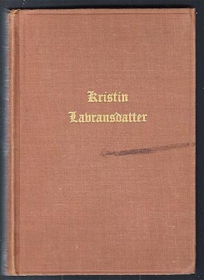 Kristin Lavransdatter, Vol. II The Mistress of: Undset, Sigrid