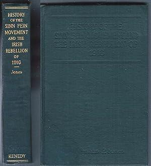 History of the Sinn Fein Movement and: Jones, Francis P.