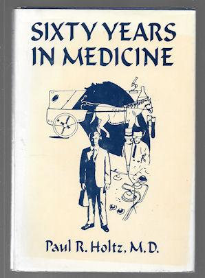 Sixty Years in Medicine