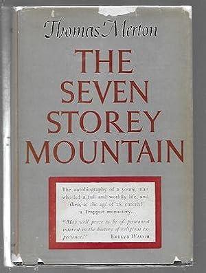 The Seven Storey Mountain: Merton, Thomas