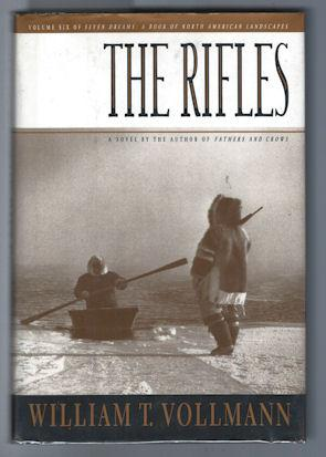 The Rifles, Vol. Six of Seven Dreams : A Book of North American Landscapes
