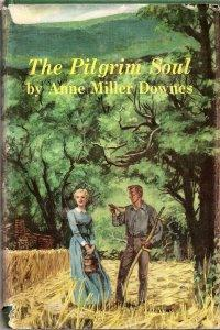 The Pilgrim Soul: Downes, Anne Miller