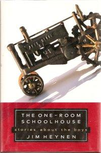 The One-Room Schoolhouse : Stories about the Boys