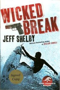 Wicked Break : A Noah Braddock Mystery