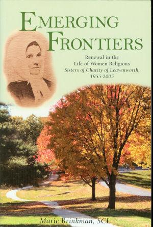 Emerging Frontiers : Renewal in the Life: Brinkman, Marie, SCL