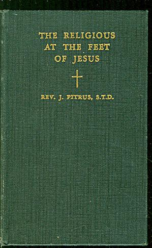 The Religious at the feet of Jesus: Pitrus, J.