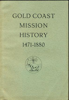 Gold Coast Mission History,1471- 1880: Wiltgen, Ralph