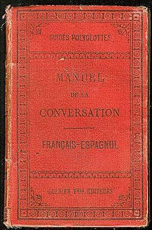 Manuel de la Conversation Et Du Style: Bustamente, F. Corona