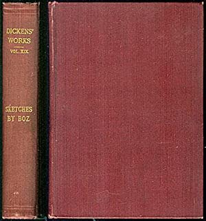 The Works of Charles Dickens, Vol. XIX: Dickens, Charles