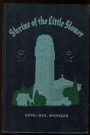 Shrine of the Little Flower Souvenir Book: Hutting, A. M.