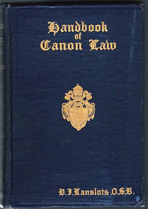 Handbook Of Canon Law for Congregations of: Lanslots, D. I.