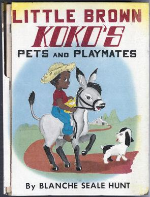 Little Brown Koko's Pets and Playmates: Seale Hunt, Blanche