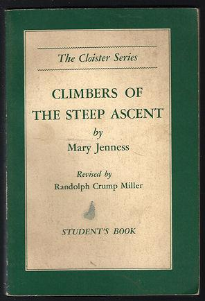 Climbers of the Steep Ascent : Heroes: Jenness, Mary