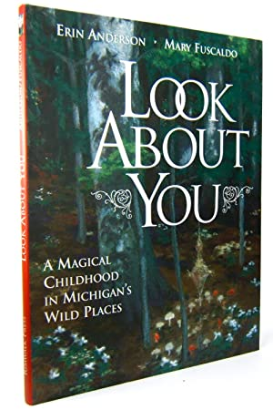Look About You, A Magical Childhood in: Erin Anderson