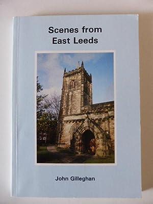 Scenes from East Leeds.: Gilleghan, John.