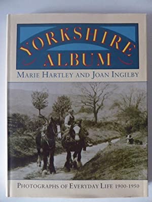 Yorkshire Album Photographs of Everyday Life 1900-1950: Hartley, Marie and