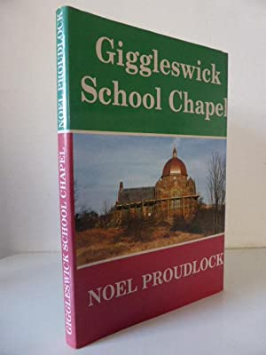 Giggleswick School Chapel: Proudlock, Noel