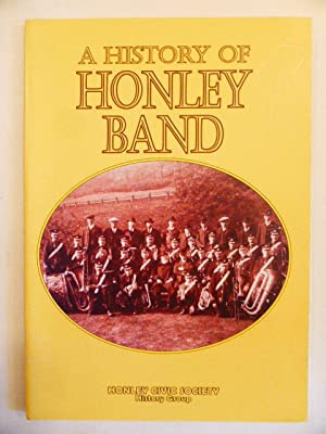 A History of Honley Band: Honley Civic Society;