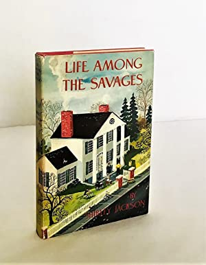Life Among the Savages: An Uneasy Chronicle: Jackson, Shirley