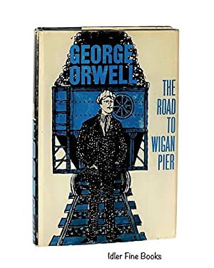 The Road to Wigan Pier: Orwell, George [Eric