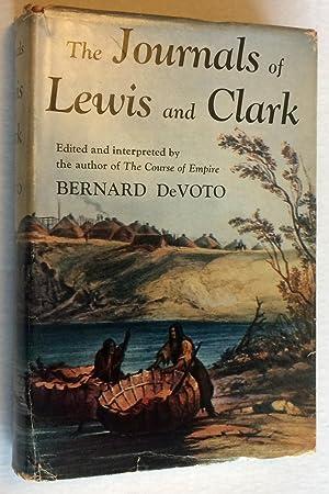 The Journals of Lewis and Clark: DeVoto, Bernard (Editor);