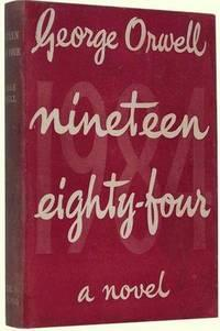 Nineteen Eighty-Four [1984]: Orwell, George [Eric