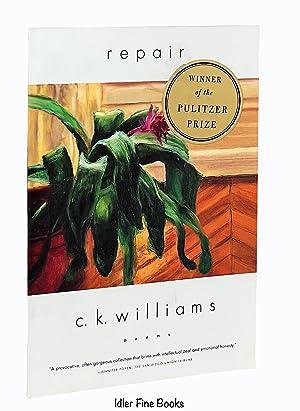 Repair: Poems: Williams, C. K.