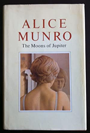 The Moons of Jupiter: Munro, Alice.