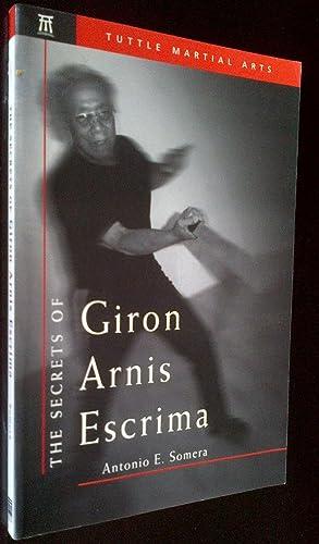 The Secrets of Giron Arnis Escrima: Somera, Antonio E.