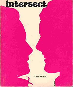 Intersect. (INSCRIBED): Shields, Carol.