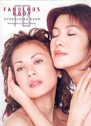 Fabulous Body: Kyoko + Mika Kano.: Matsugi, Toshiaki.