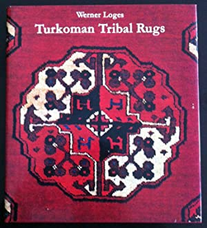 Turkoman Tribal Rugs: Loges, Werner. Raoul