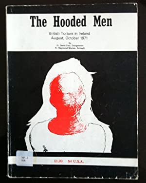 The Hooded Men: British Torture in Ireland: Faul, Fr. Denis
